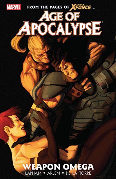 Age of Apocalypse TPB Vol 1 2: Weapon Omega