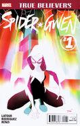 True Believers Spider-Gwen Vol 1 1
