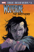 True Believers Wolverine - The Brothers Vol 1 1