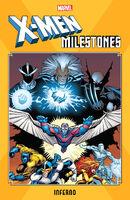 X-Men Milestones Inferno Vol 1 1