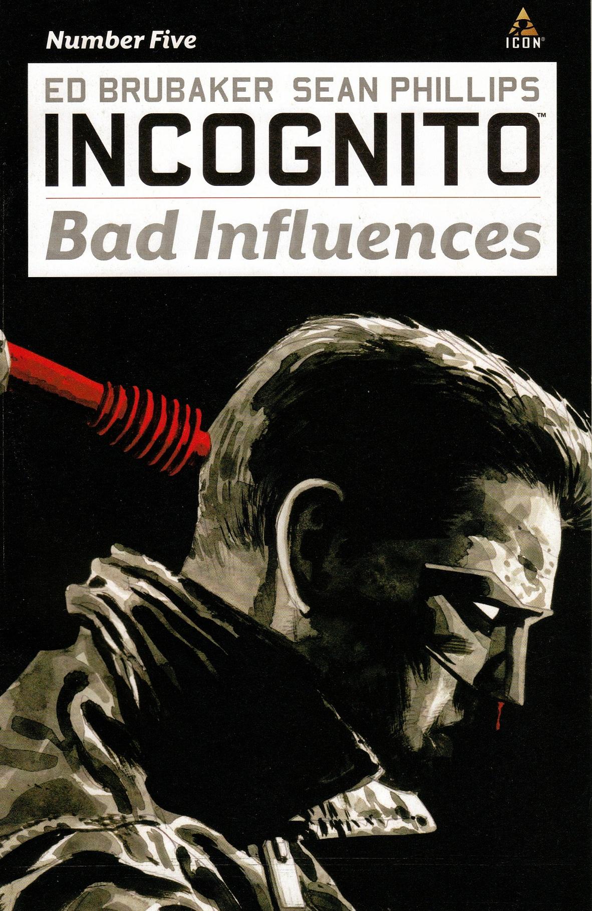 Incognito: Bad Influences Vol 1 5