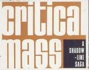 """A Shadowline Saga: """"Critical Mass"""" Vol 1"""