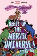 Unbeatable Squirrel Girl Beats Up the Marvel Universe! Vol 1 1