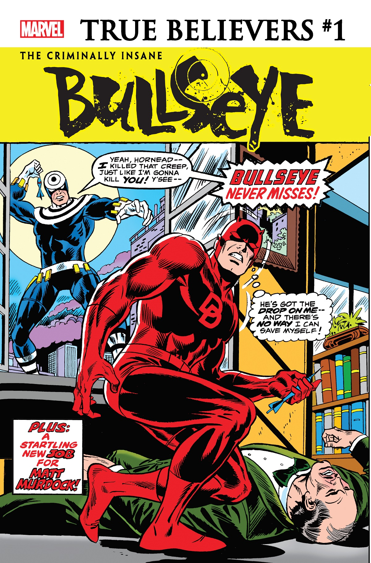 True Believers: The Criminally Insane - Bullseye Vol 1 1