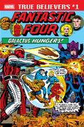 True Believers Fantastic Four - Galactus Hungers Vol 1 1