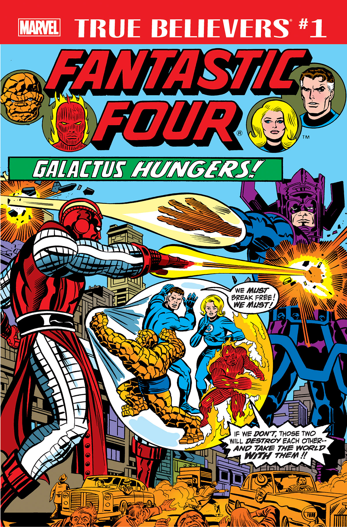 True Believers: Fantastic Four – Galactus Hungers Vol 1
