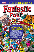 True Believers Fantastic Four - The Wedding of Reed & Sue Vol 1 1