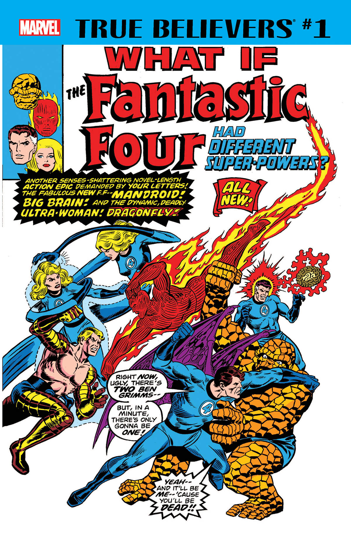 True Believers: What If the Fantastic Four Had Different Super-Powers? Vol 1