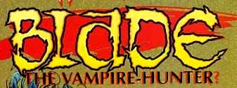 Blade: The Vampire-Hunter Vol 1