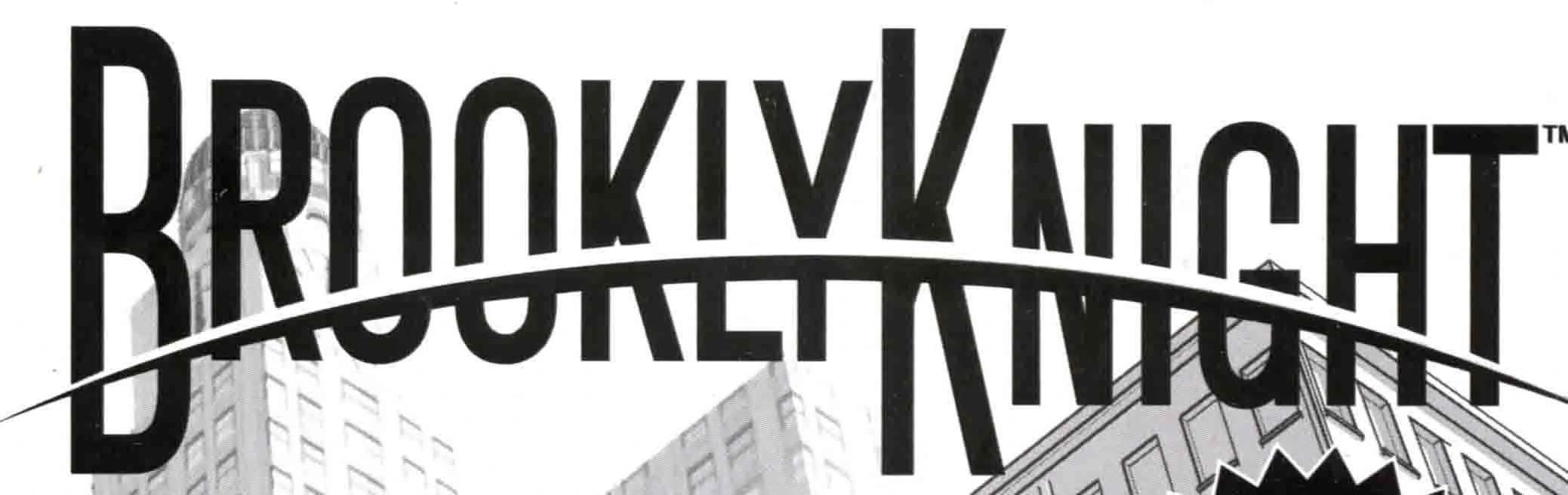 BrooklyKnight Vol 1