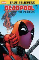 True Believers Deadpool Variants Vol 1 1