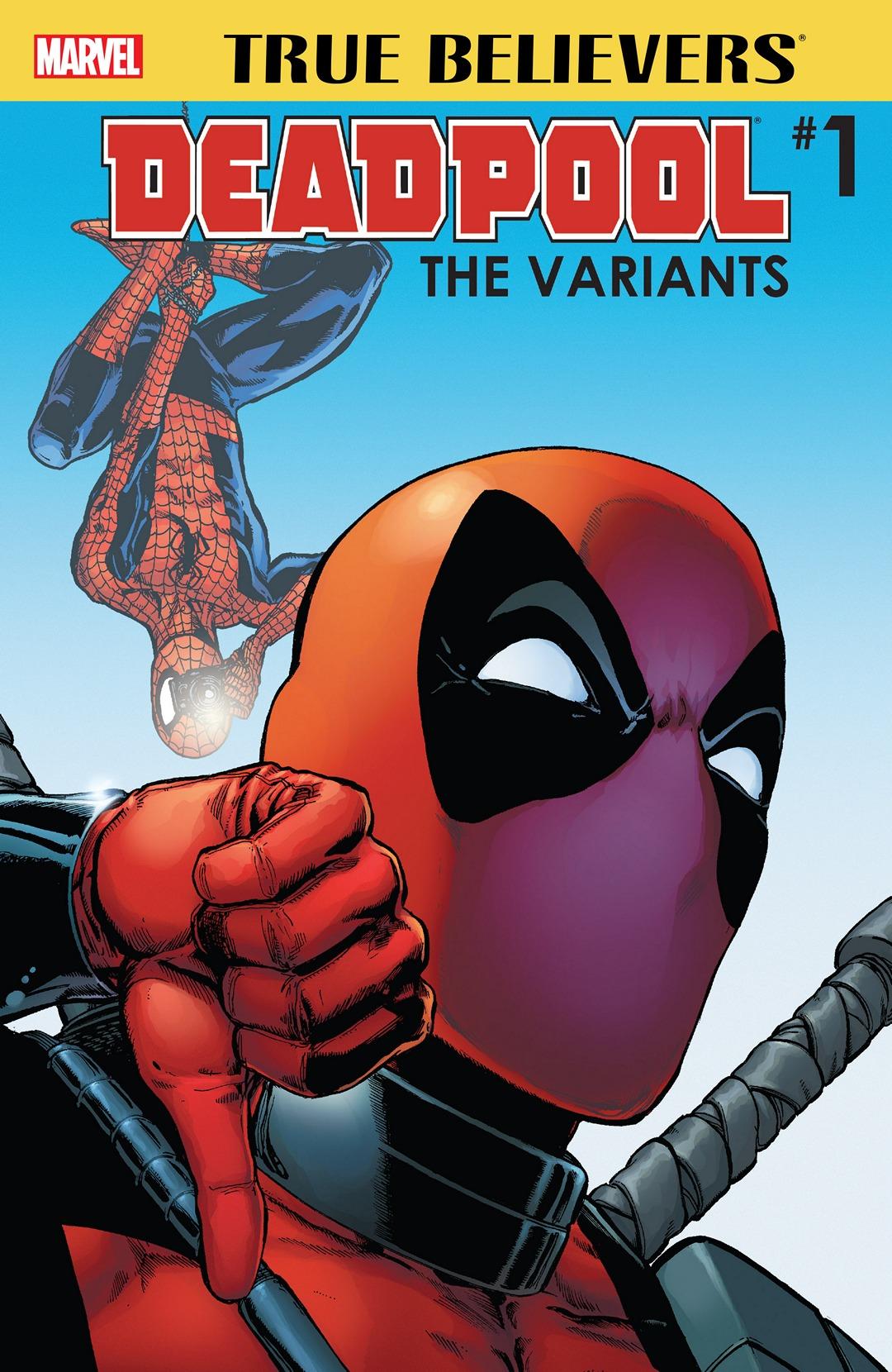 True Believers: Deadpool Variants Vol 1 1