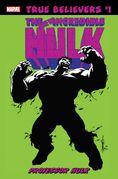 True Believers Hulk - Professor Hulk Vol 1 1