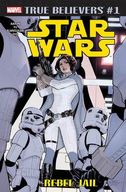 True Believers Star Wars - Rebel Jail Vol 1 1.jpg