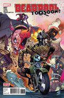 Deadpool Too Soon? Vol 1 2