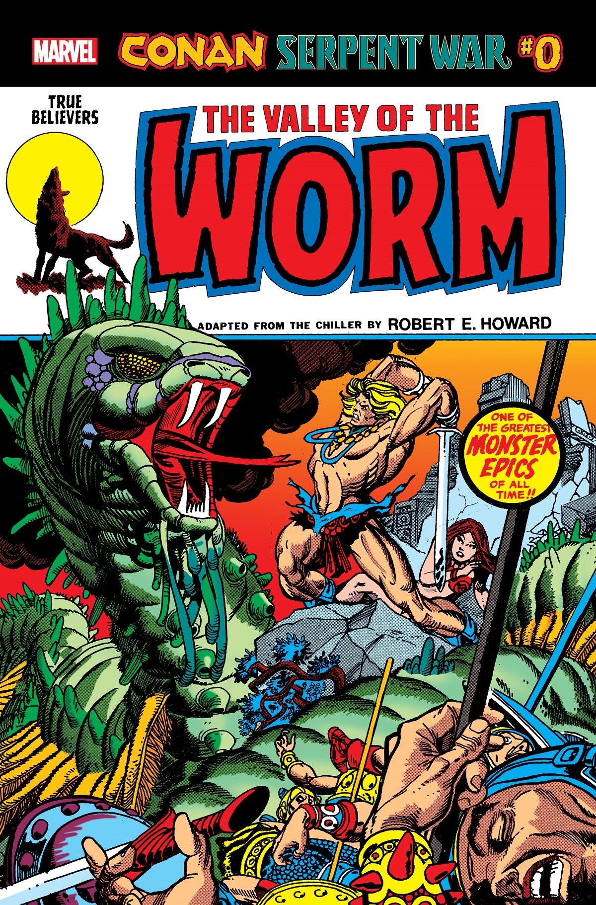 True Believers: Conan: Serpent War No. 0 - The Valley of the Worm Vol 1 1
