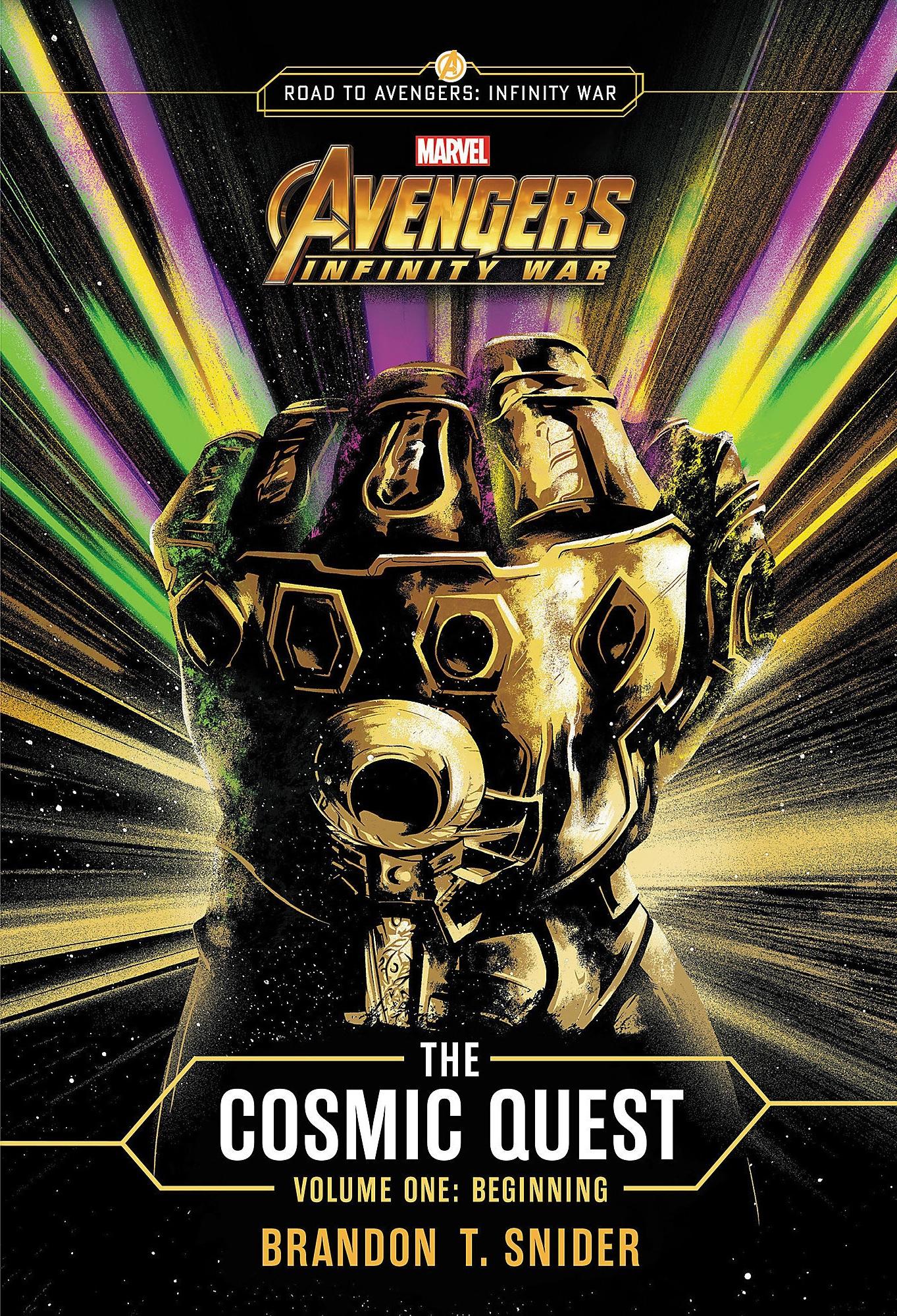 Marvel's Avengers: Infinity War: The Cosmic Quest - Volume 1: Beginning