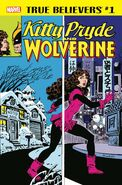 True Believers Kitty Pryde and Wolverine Vol 1 1