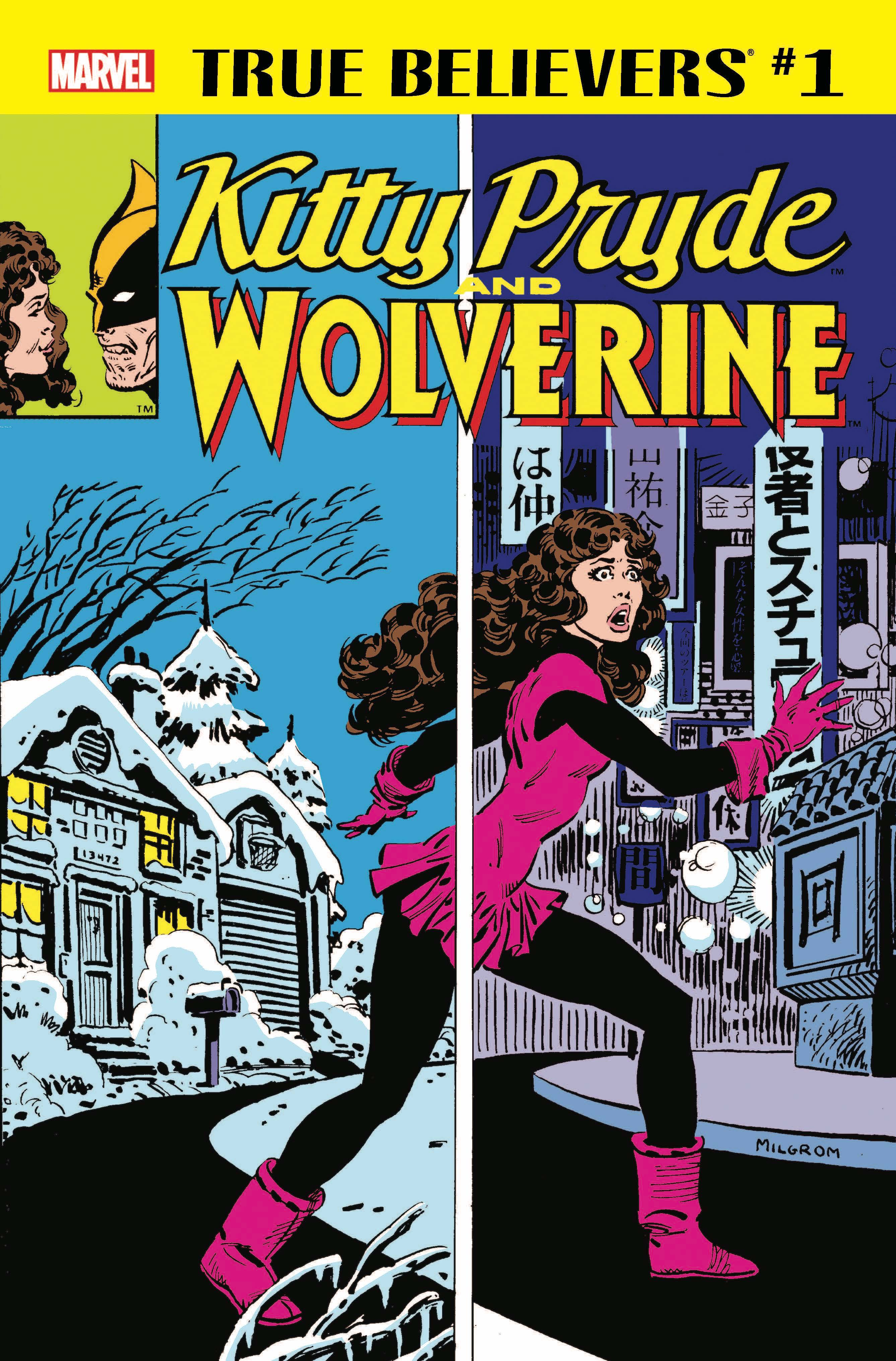 True Believers: Kitty Pryde and Wolverine Vol 1 1