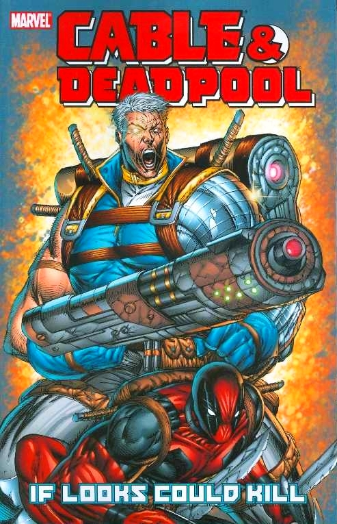 Cable and Deadpool (Collections) Vol 1 1.jpg