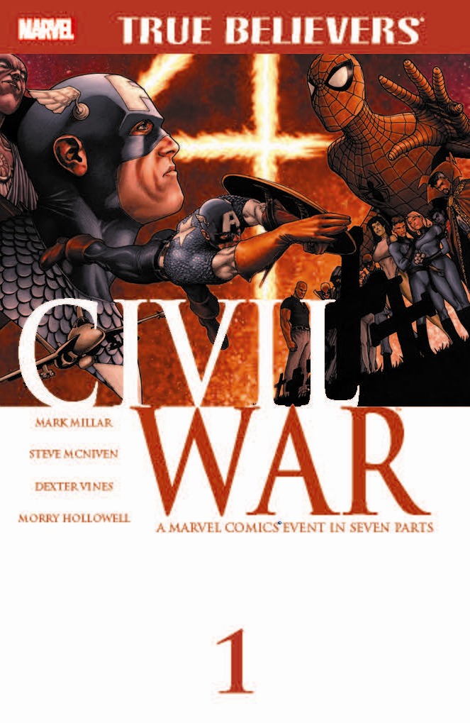 True Believers: Civil War Vol 1
