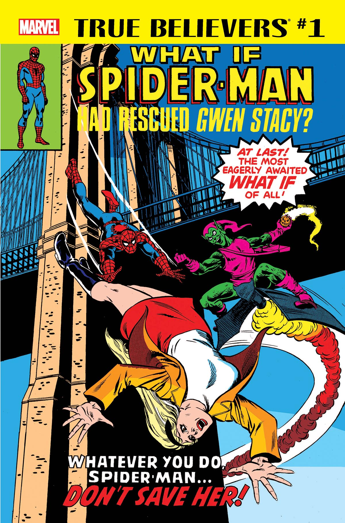True Believers: What If Spider-Man Had Rescued Gwen Stacy? Vol 1