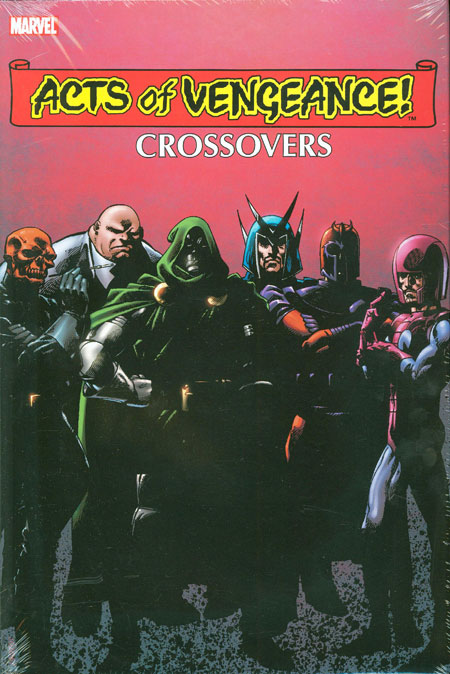 Acts of Vengeance Crossovers Omnibus HC Vol 1 1 Byrne Cover.jpg