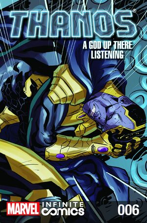 Thanos A God Up There Listening Infinite Comic Vol 1 6.jpg