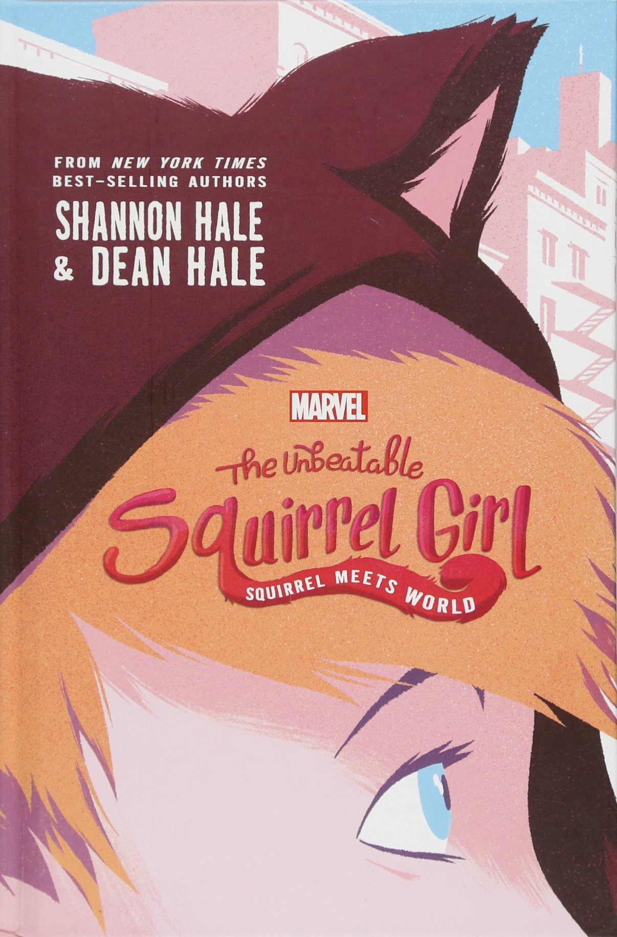 Unbeatable Squirrel Girl: Squirrel Meets World