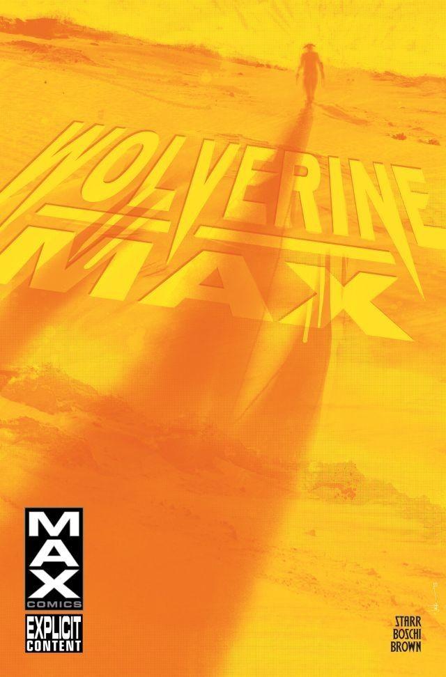 Wolverine: MAX Vol 1 10