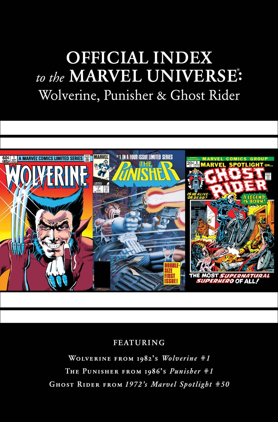 Wolverine, Punisher & Ghost Rider: Official Index to the Marvel Universe Vol 1