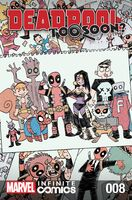 Deadpool Too Soon? Infinite Comic Vol 1 8