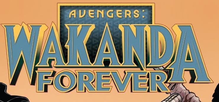 Wakanda Forever Avengers Vol 1