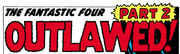 Fantastic Four Vol 1 7 Part 2 Title.jpg