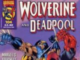 Wolverine and Deadpool Vol 1