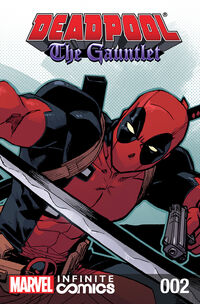 Deadpool The Gauntlet Infinite Comic Vol 1 2