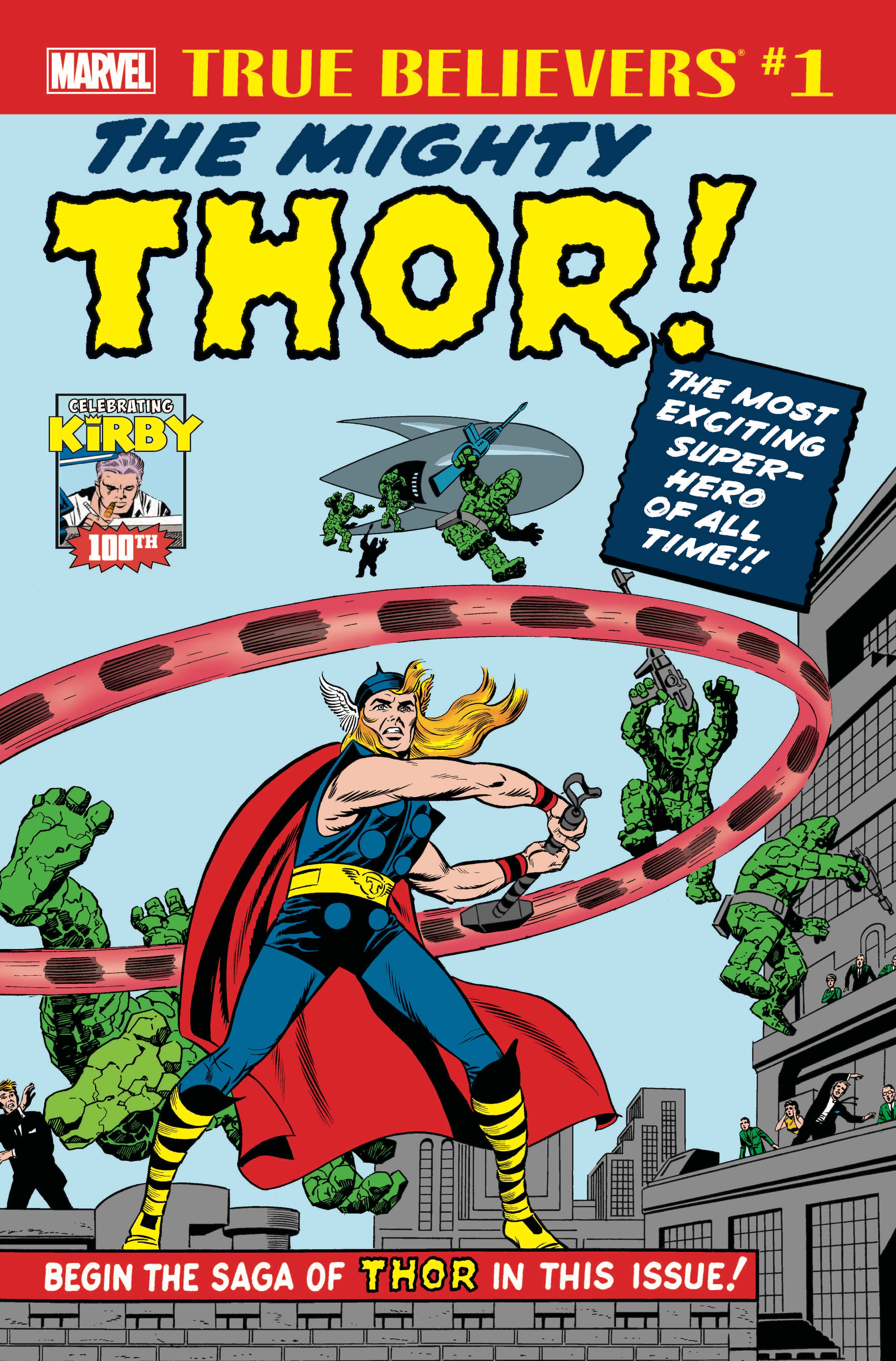 True Believers: Kirby 100th - Introducing... the Mighty Thor! Vol 1