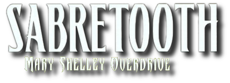 Sabretooth: Mary Shelley Overdrive Vol 1