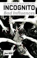 Incognito Bad Influences TPB Vol 1 1