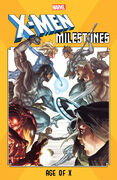 X-Men Milestones Age of X Vol 1 1