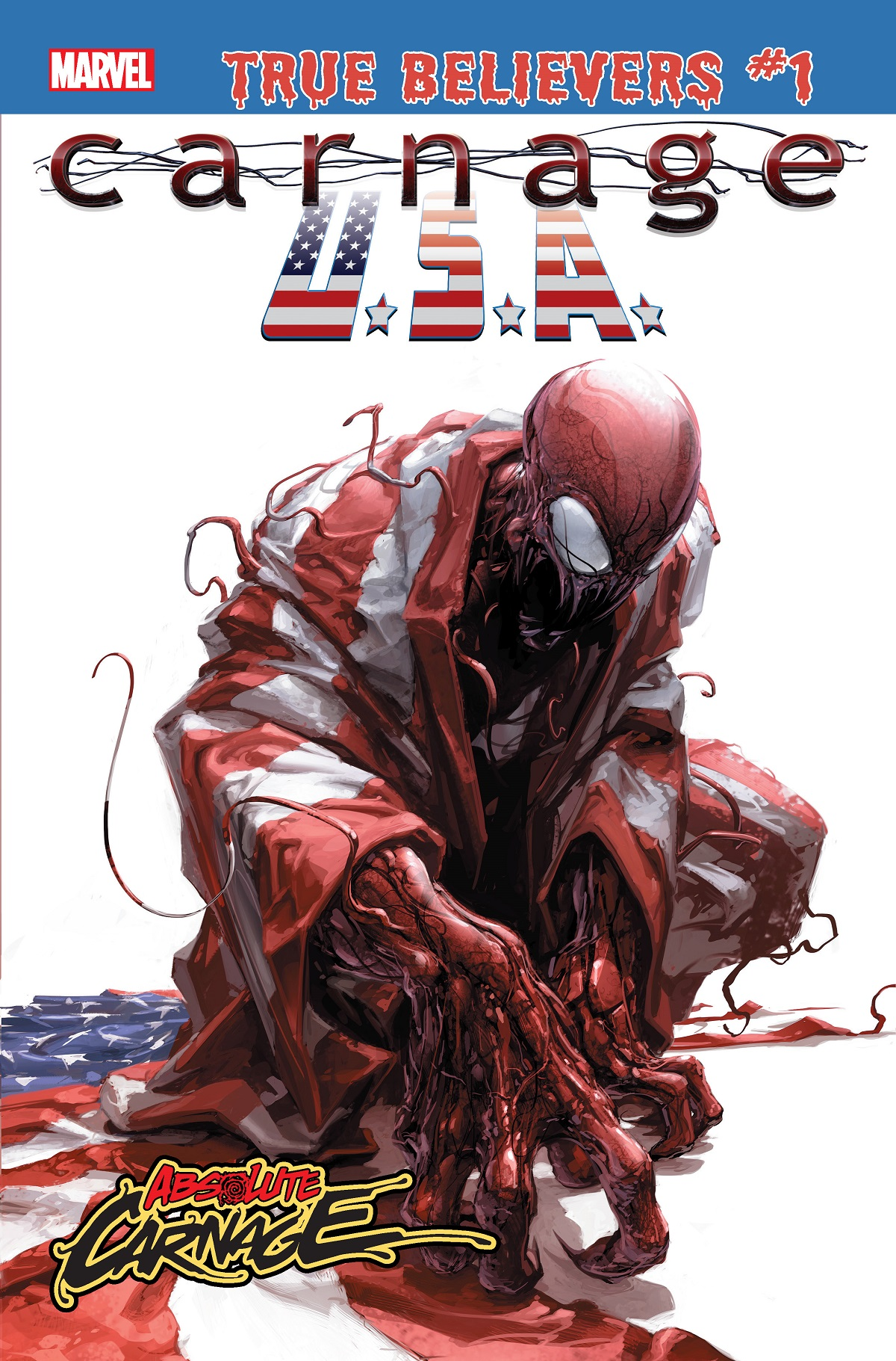 True Believers: Absolute Carnage - Carnage, U.S.A. Vol 1