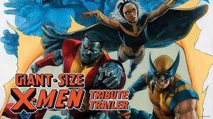 GIANT-SIZE X-MEN Tribute Trailer Marvel Comics