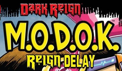 M.O.D.O.K.: Reign Delay Vol 1