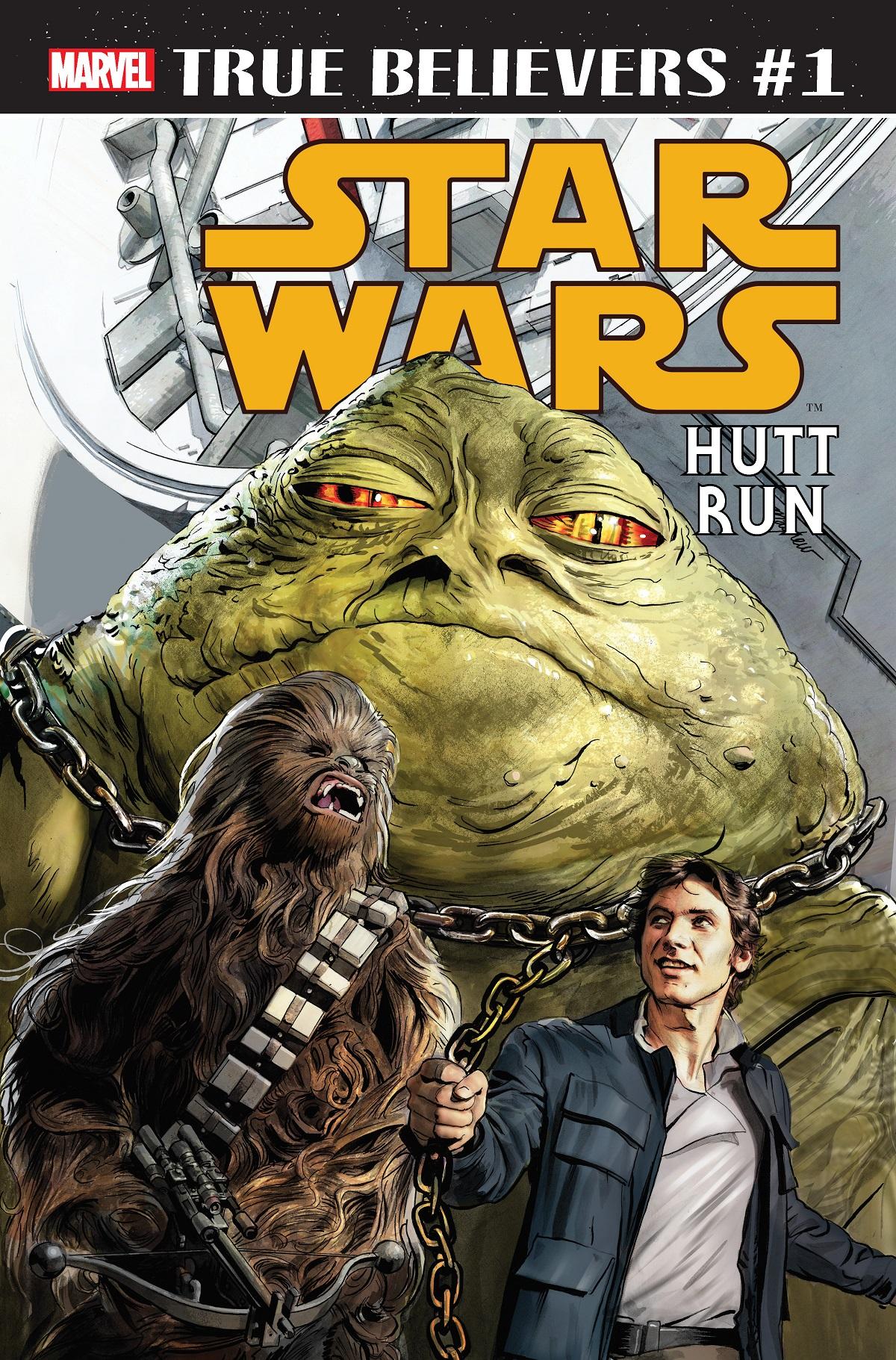 True Believers: Star Wars - Hutt Run Vol 1 1