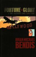 Fortune and Glory A True Hollywood Comic Book Story - Deluxe Anniversary Edition Vol 1 1