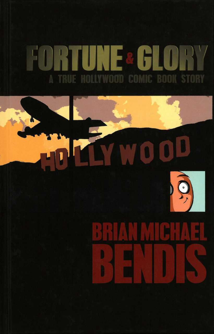 Fortune and Glory: A True Hollywood Comic Book Story - Deluxe Anniversary Edition Vol 1