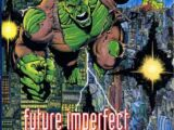 Hulk: Future Imperfect Vol 1 1