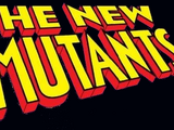New Mutants Vol 1