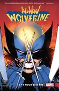 All-New Wolverine TPB Vol 1 1 The Four Sisters