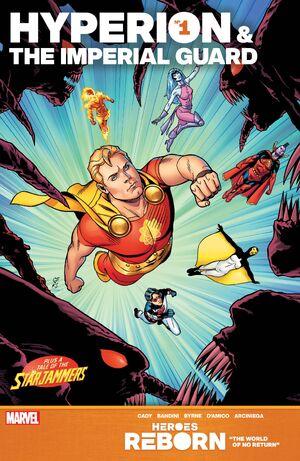 Heroes Reborn Hyperion & the Imperial Guard Vol 1 1.jpg
